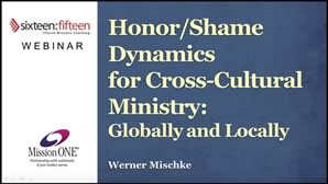 Honor-shame dynamics for cross-cultural ministry