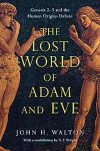 Lost world of adam and eve john walton