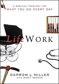 Darrow Miller LifeWork